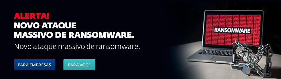 Alerta! Novo ataque massivo de ransomware