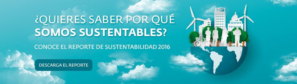 Conoce el reporte de sustentabilidad 2016