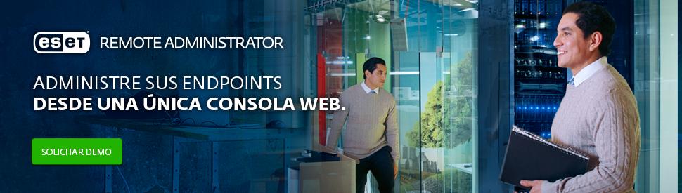 �Prueba ahora gratis ESET Remote Administrator! Soluciones para empresas a su medida.