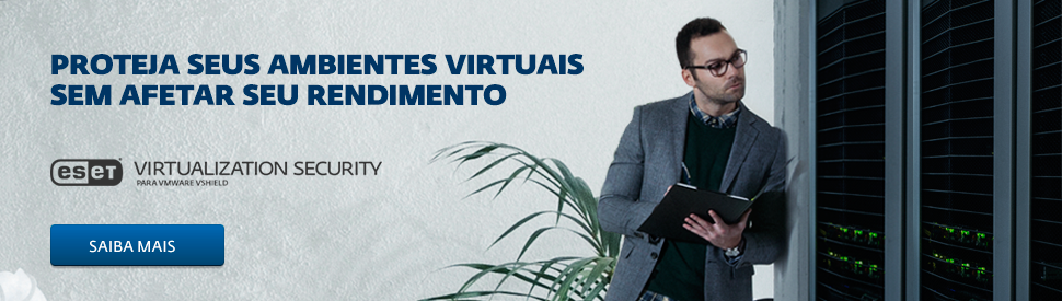 ESET Virtualization Security - Brasil