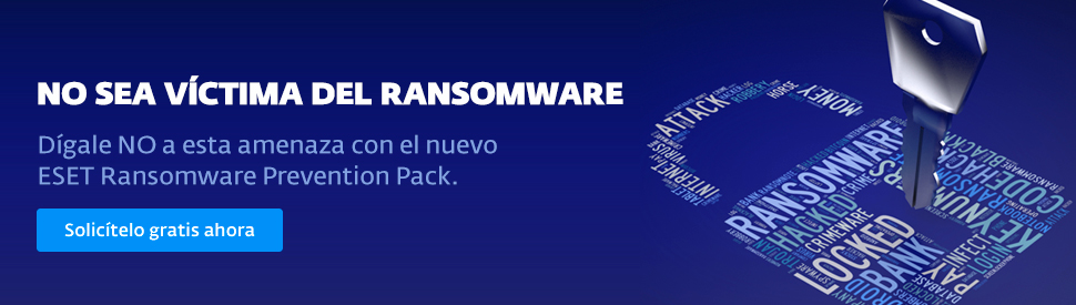 Solicite ahora gratis el ESET Ransomware Prevention Pack